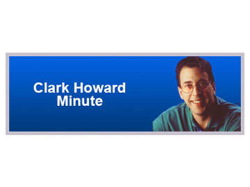 Clark Howard Minute